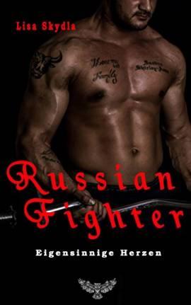 Russian Fighter - Eigensinnige Herzen - Bild vergrößern