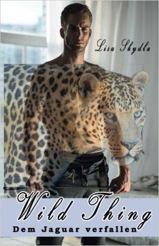 Wild Thing - Dem Jaguar verfallen