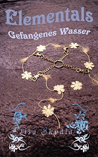 Elementals - Gefangenes Wasser (Hörbuch)