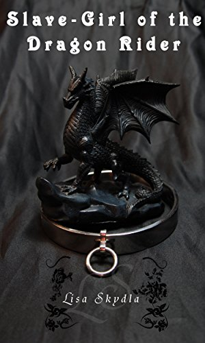 Slave-Girl of the Dragon Rider