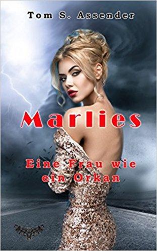 Marlies: Eine Frau wie ein Orkan