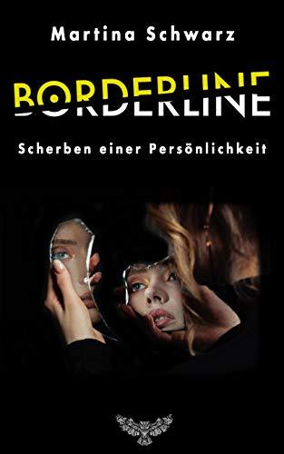 Borderline - Scherben einer Persönlichkeit