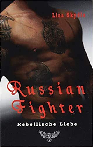 Russian Fighter - Rebellische Liebe
